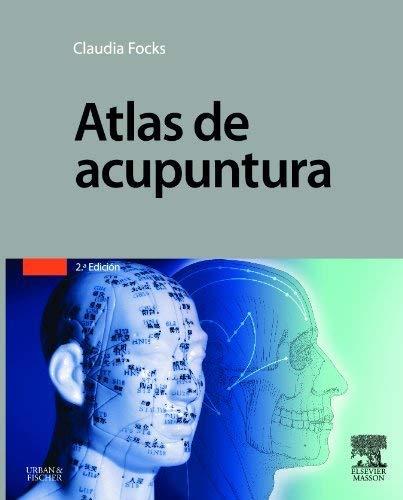 Atlas de acupuntura de C. Focks (17 nov 2014) Tapa dura
