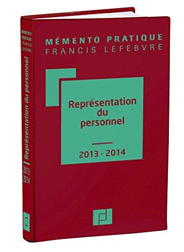Mémento Représentation du personnel 2013/2014