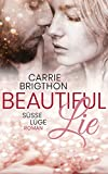 Beautiful Lie: Ein Second Chance - Liebesroman (L.A. VIP-Reihe 3)