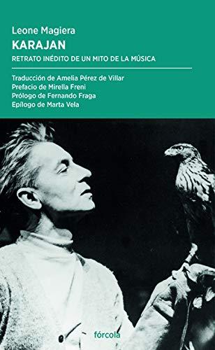 Karajan: Retrato inédito de un mito de la música: 50 (Periplos)