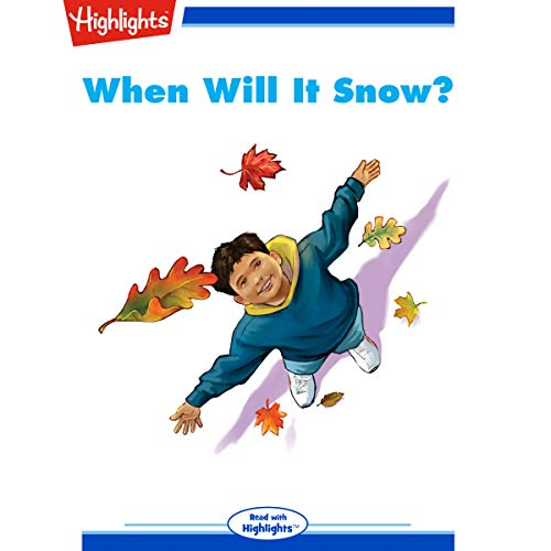 When Will It Snow cover art