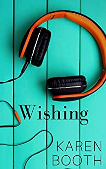 Wishing (Forever Book 3) by [Karen Booth]