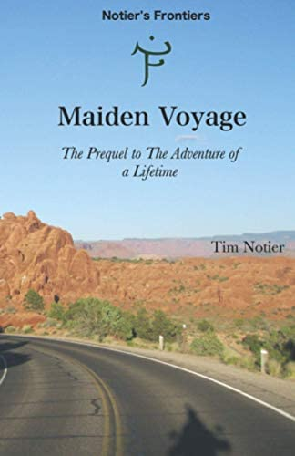 Maiden Voyage The Prequel to The Adventure of a Lifetime Notier s Frontiers product image