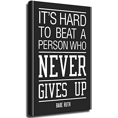 Póster de Babe Ruth Its Hard to Beat A Personson Who Never Give Up Motivational Black Cool Wall Decor Art Print Marco, 20 x 30 cm