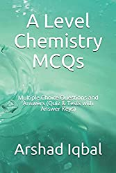 A Level Chemistry MCQs - Chemistry Quiz - MCQs Questions Answers