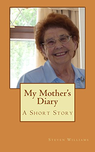 Book: My Mother's Diary - A Short Story by Steven Williams