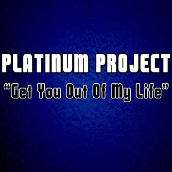 Get You out of My Life (Remixes)