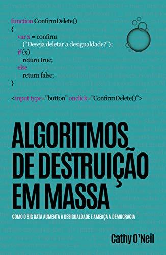 Algoritmos de Destruição em Massa
