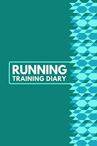 Running Training Diary: Personal Running Tracker Logbook, Runners Training Log Track Weight, Calories, Route, Weather, Distance, Speed, Weekly Fitness ... 6 x 9 (Fitness & Running Log Book, Band 48)