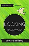 Looking Backward: Illustrated