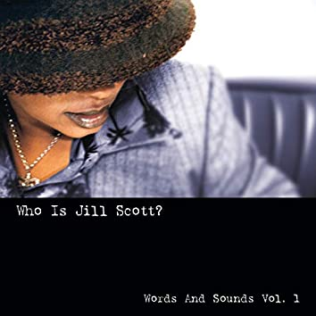 Who Is Jill Scott: Words And Sounds, Vol. 1 (Remastered)