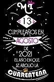 Mi 13 Cumpleaños En Agosto De 2021, El año En Que Se Abolió La Cuarentena: Ideas de regalo de los hombres, ideas de cumpleaños 13 año libro de ... regalo de nacimiento, regalo de cumpleaños