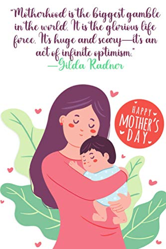 happy international mother's day notebook gift 2021 quotes : Motherhood is the...