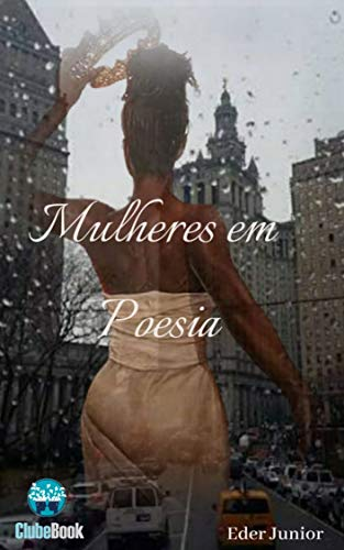 Mulheres em Poesia (Portuguese Edition)
