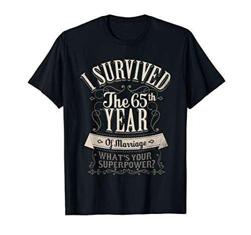 I Survived 65th Year of Marriage 65 Wedding Anniversary Gift T-Shirt