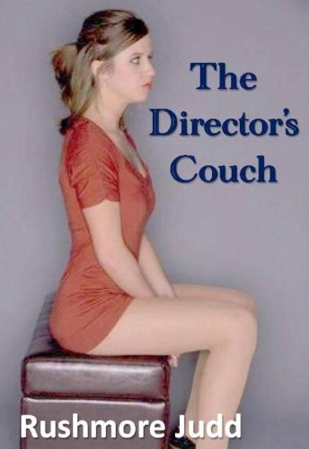 The Director S Couch Kindle Edition By Judd Rushmore Literature Fiction Kindle Ebooks Amazon Com
