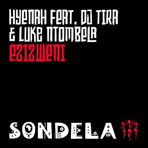 Hyenah feat. DJ Tira & Luke Ntombela