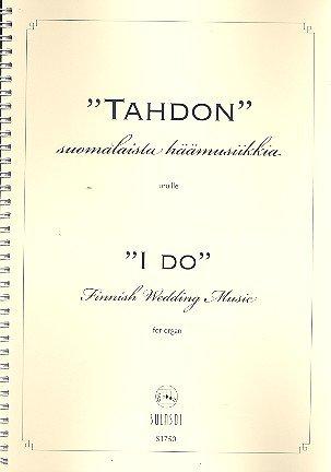 I do - finnish Wedding Music: for organ