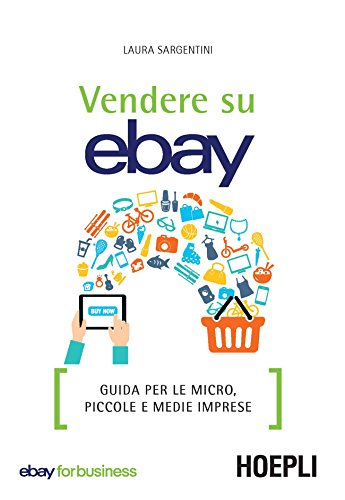 Vendere su eBay: Guida per le micro, piccole e medie imprese ...