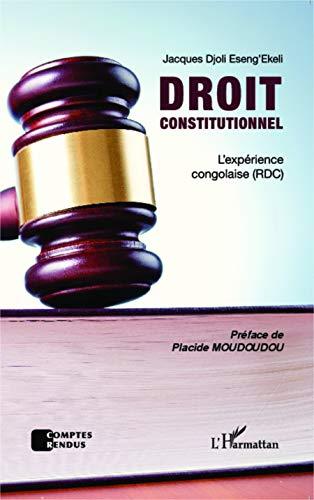 Droit constitutionnel: L'expérience congolaise (RDC)