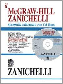 Il McGraw-Hill Zanichelli. Dizionario enciclopedico scientifico e tecnico inglese-italiano e italiano-inglese. Con CD-ROM