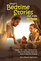 Short Bedtime Stories for Kids Vol.2