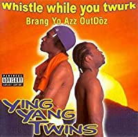 Whistle While You Twurk