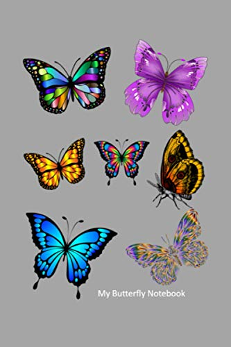 My Butterfly Notebook: A Butterfly Themed Thoughtful Gift For Butterfly Lovers. 6X9 Blank Lined Notebook / Journal V5. To Write, Take Notes, Sketch, ... Track Exercise And Quickly Write Down Ideas