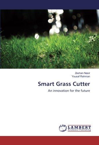Smart Grass Cutter: An innovation for the future