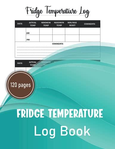 Libro de registro de temperatura del frigorífico: libro de control de temperatura del congelador, hojas de registro de temperatura de los alimentos ... de medicina, catering,...