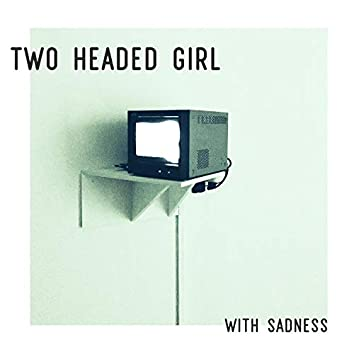 With Sadness