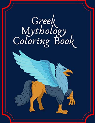 Greek Mythology Coloring Book: An Adult Coloring Book With Greek Gods And More