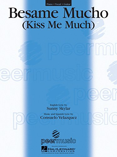 Besame Mucho Sheet Music: Kiss Me Much (English Edition)