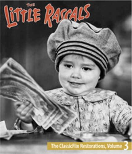 The Little Rascals: The ClassicFlix Restorations, Volume 3 [Blu-ray]