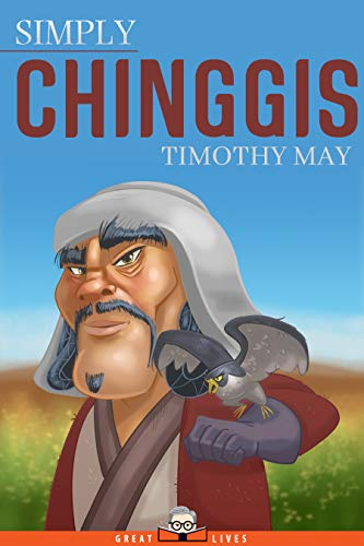 Simply Chinggis (Great Lives Book 28) (English Edition)