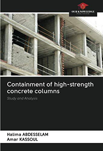 Containment of high-strength concrete columns: Study and Analysis