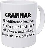 Taza divertida de café con texto en inglés The Difference Between Helping Your Uncle Jack, Teacher, Gramática, 11 oz