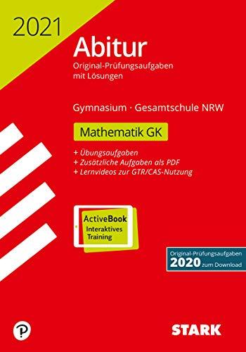 STARK Abiturprüfung NRW 2021 - Mathematik GK (STARK-Verlag - Abitur-Prüfungen)