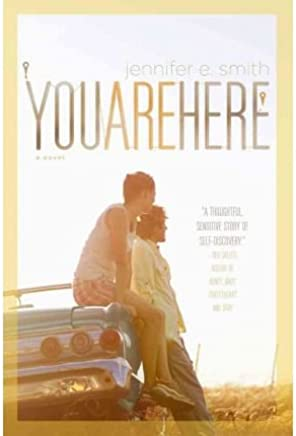 [(You Are Here)] [Author: Jennifer E Smith] published on (April, 2012)