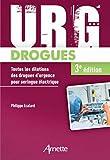 Urg' Drogues - Toutes les dilutions des drogues d'urgence pour seringue électrique. Médecins et IDE.
