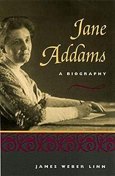 Jane Addams  A Biography