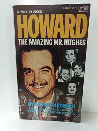 Howard: The Amazing Mr. Hughes
