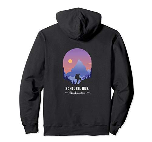 Schluss Aus Ich geh wandern Bergsteiger Wanderurlaub Pullover Hoodie