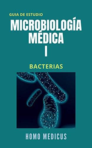 Microbiología Médica: Bacterias: Guía de estudio