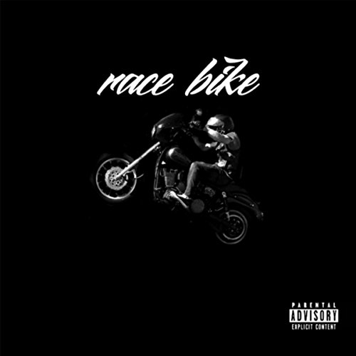 Race Bike [Explicit]