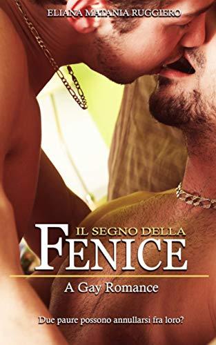 Il Segno della Fenice: A Gay Romance