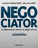 Negociator - La référence de toutes les négociations - Prix Académie Sciences Commerciales - 2020: La référence de toutes les négociations