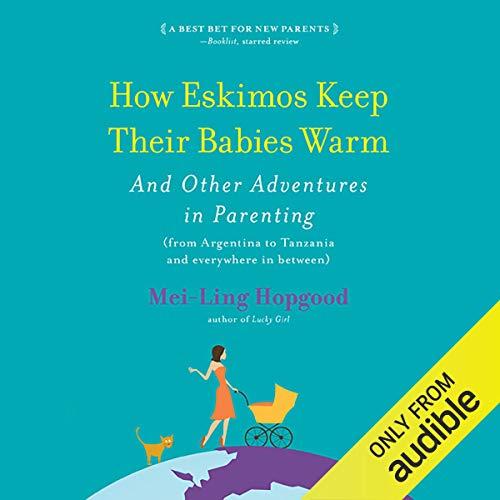 How Eskimos Keep Their Babies Warm audiobook cover art