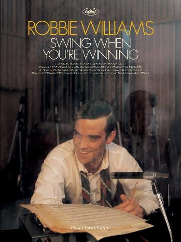 Swing When You're Winning: (Piano, Vocal, Guitar) (Pvg)