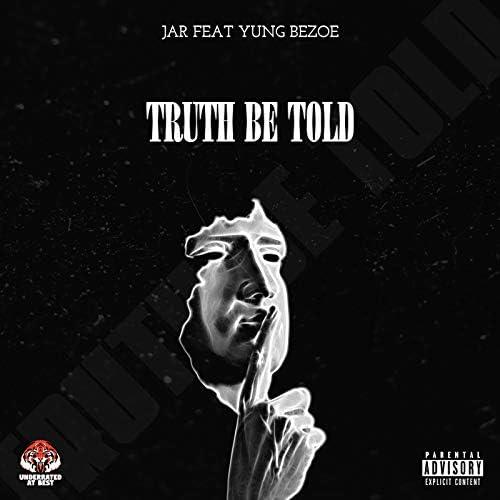 The Jar feat. Yung Bezoe